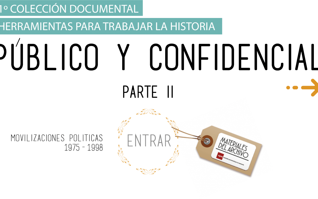 Colección documental | Público y confidencial